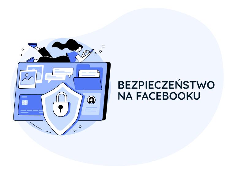 facebook bezpieczeństwo